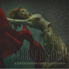 A Brief History (A Collection of Great Dance Songs)