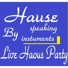 Hause (Live Haous Party)