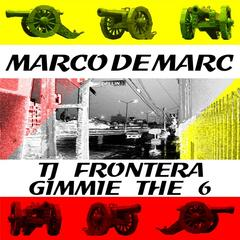 TJ  Frontera: Gimmie the 6