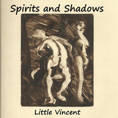 Spirits and Shadows