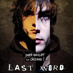 Last Word (feat. Crooked I)