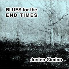 Blues for the End Times