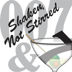 Shaken, Not Stirred