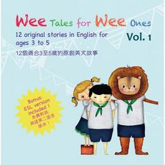Wee Tales for Wee Ones, Vol. 1
