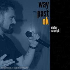 Way Past Okay: Passion Makes Perfect