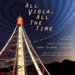 All Viola, All the Time: Music for Multiple Violas By Scott Slapin