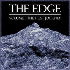 The Edge, Vol. I: The First Journey
