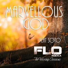 Marvellous God (feat. Soto)