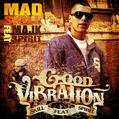 Good Vibration (feat. Majk Spirit)]