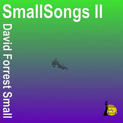 Smallsongs II