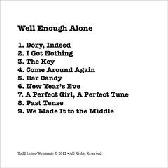 Well-Enough Alone