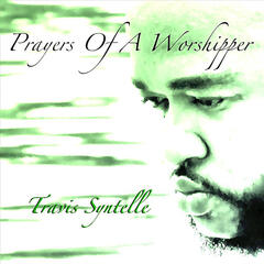 Prayers of a Worshipper