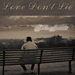 Love Don't Lie