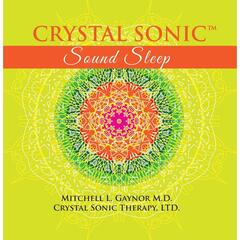 Crystal Sonic Sound Sleep