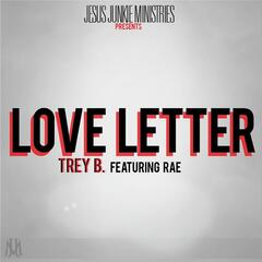 Love Letter (feat. DJ Lady Green & Rae)