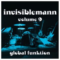 Invisiblemann, Vol. 9 (Global Funktion)