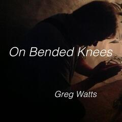 On Bended Knees