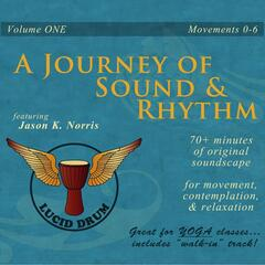 A Journey of Sound and Rhythm, Vol. One