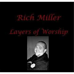 Layers of Worship