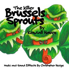 The Killer Brussels Sprouts