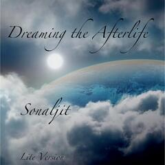 Dreaming the Afterlife (Lite Version)
