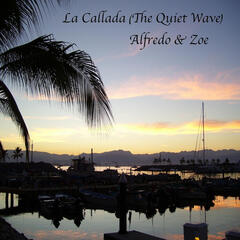 La Callada (The Quiet Wave)