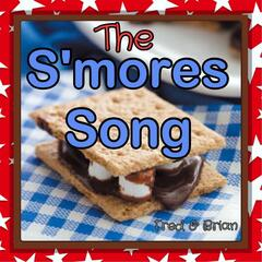 The S'mores Song