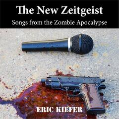 The New Zeitgeist: Songs from the Zombie Apocalypse