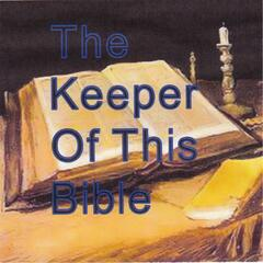 The Keeper of This Bible