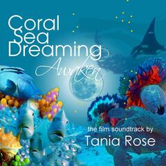 Coral Sea Dreaming Awaken (Original Motion Picture Soundtrack)