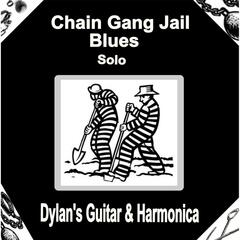Chain Gang Jail Blues (Solo)