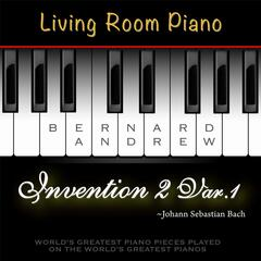 J. S. Bach: Invention No. 2 in C Minor, BWV 773: Variation No. 1 (Living Room Piano Version)