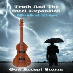 God Accept Storm (feat. Matthew Walker and Frank Frombach)