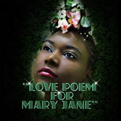 A Love Poem for Mary Jane