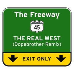 The Real West (Dopebrother Remix)