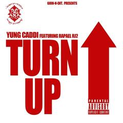 Turn Up (feat. Rapael RJ2)