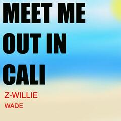 Meet Me Out in Cali