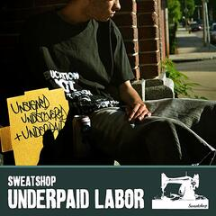 Underpaid Labor