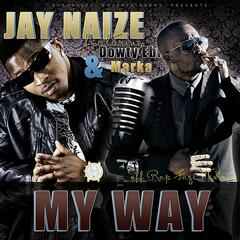 My Way (feat. Dowty Ebi & Marka)
