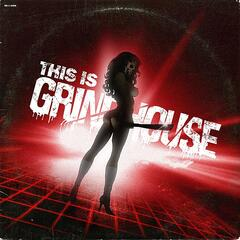 This Is Grindhouse