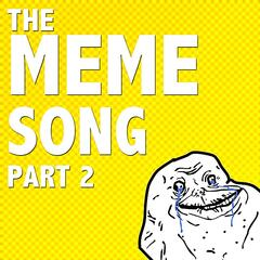 The Meme Song, Pt. 2