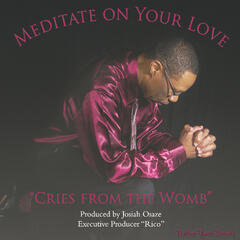 Meditate On Your Love