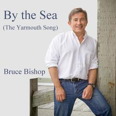 By the Sea (The Yarmouth Song)