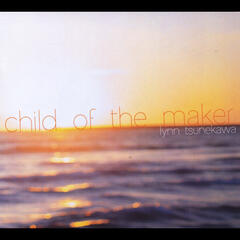 Child of the Maker