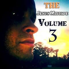 The Jesus Mixtape, Vol. 3