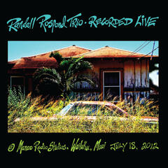 Randall Rospond Trio (Recorded Live)