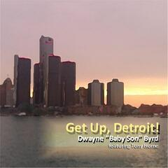 Get Up Detroit (feat. Tony Horne)