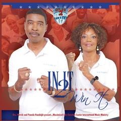 In It 2 Win It (Drs. Patrick and Pamela Randolph Presents)