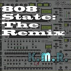 808 State: The Remix