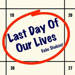 Last Day of Our Lives (Single)